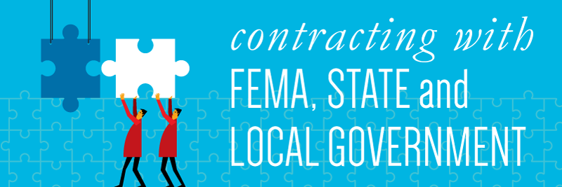 Contracting with FEMA, State and Local Government