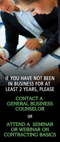 not in business for at least two years? Please first contact a general business counselor.
